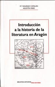 """Portada del libro """"Introducción a la historia de la literatura en Aragón"""", de María Soledad Catalán y Agustín Faro."""
